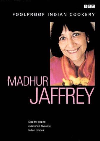 Wonderful Cookbooks - Madhur Jaffrey's Foolproof Indian Cookery by Madhur Jaffrey