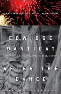 Edwidge Danticat on Haitian Literature - After the Dance by Edwidge Danticat