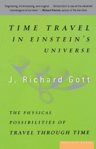 The best books on Cosmology - Time Travel in Einstein's Universe by Richard Gott