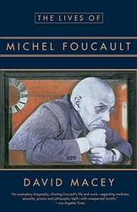 The best books on France in the 1960s - The Lives of Michel Foucault by David Macey