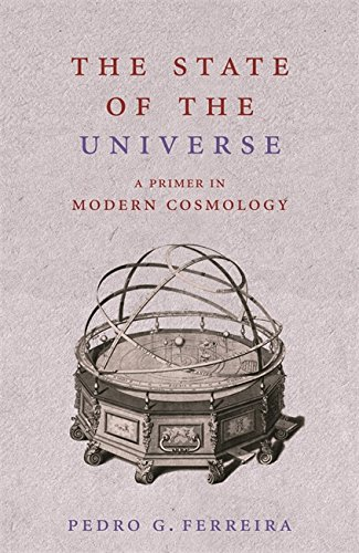 The best books on The Universe - The State of the Universe by Pedro G Ferreira