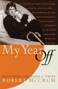 The Best Novels in English - My Year Off by Robert McCrum