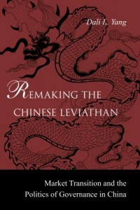The best books on Obstacles to Political Reform in China - Remaking the Chinese Leviathan by Dali Yang