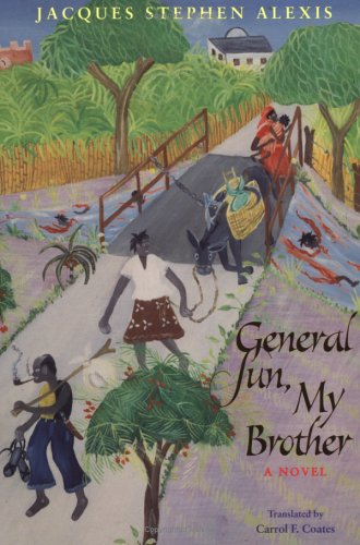 Edwidge Danticat on Haitian Literature - General Sun, My Brother by Jacques Stephen Alexis