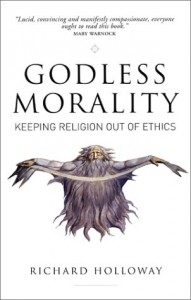 The best books on Morality Without God - Godless Morality by Richard Holloway