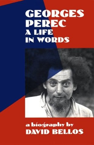 The Greatest French Novels - Georges Perec by David Bellos