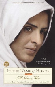 The best books on Honour - In the Name of Honor by Mukhtar Mai