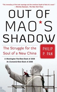 The best books on Obstacles to Political Reform in China - Out of Mao's Shadow by Philip Pan
