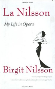 The best books on Opera - La Nilsson by Birgit Nilsson