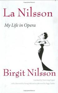 The best books on Opera - La Nilsson by Birgit Nilsson