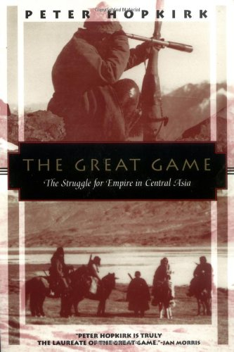 The best books on Victorian Adventures - The Great Game by Peter Hopkirk