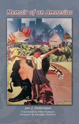 Edwidge Danticat on Haitian Literature - Memoir of an Amnesiac by Jan J Dominique