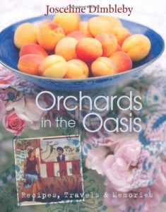 The best books on Simple Cooking - Orchards in the Oasis by Josceline Dimbleby