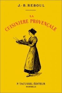 The best books on French Cooking - La Cuisinière Provençale by J B Reboul