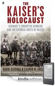 The best books on Race and Slavery - The Kaiser's Holocaust by David Olusoga & David Olusoga with Casper Erichsen