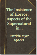The Insistence of Horror by Patricia Meyer Spacks