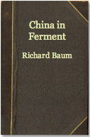 The best books on Obstacles to Political Reform in China - China in Ferment by Richard Baum