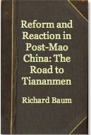 The best books on Obstacles to Political Reform in China - Reform and Reaction in Post-Mao China by Richard Baum