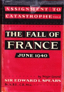 The best books on Charles de Gaulle and the French Resistance - Assignment to Catastrophe by Edward Spears