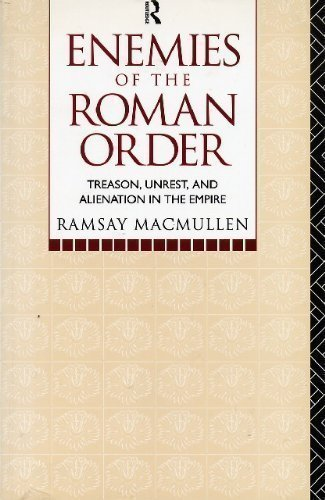 The best books on Ancient Rome - Enemies of the Roman Order by Ramsay MacMullen