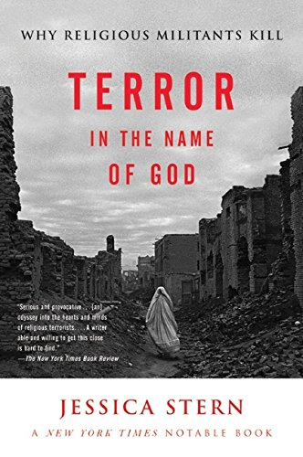 The best books on Who Terrorists Are - Terror in the Name of God by Jessica Stern