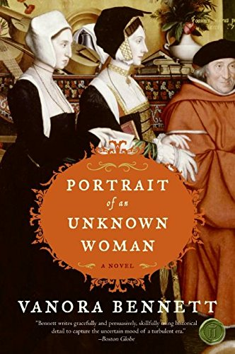 Vanora Bennett recommends the best Historical Fiction - Portrait of an Unknown Woman by Vanora Bennett
