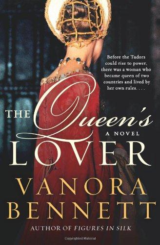 Vanora Bennett recommends the best Historical Fiction - The Queen's Lover by Vanora Bennett