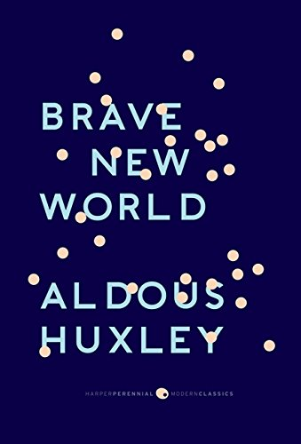 The best books on Utopia - Brave New World by Aldous Huxley