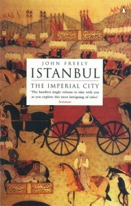 The best books on Turkey - Istanbul by John Freely