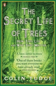 The best books on Plants - The Secret Life of Trees by Colin Tudge