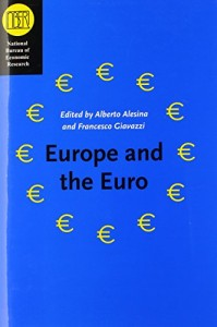 The best books on The Euro - Europe and the Euro by Alberto Alesina and Francesco Giavazzi