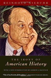 The best books on The Rise and Fall of America - The Irony of American History by Reinhold Niebuhr
