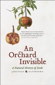 The best books on Plants - An Orchard Invisible by Jonathan Silvertown
