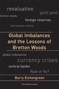 The best books on The Euro - Global Imbalances and the Lessons of Bretton Woods by Barry Eichengreen