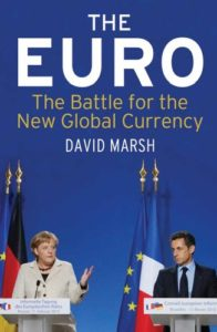 The best books on The European Union - The Euro by David Marsh