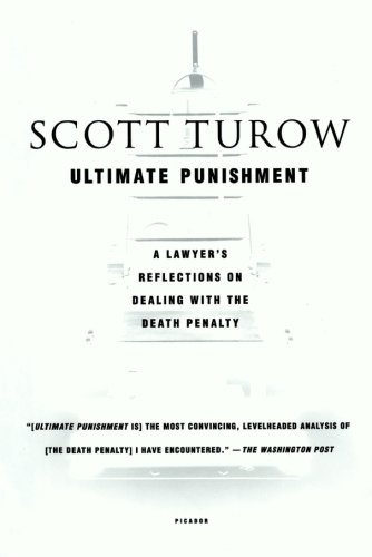 The best books on Legal Novels - Ultimate Punishment by Scott Turow
