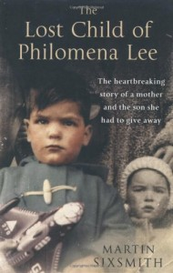 The best books on Why Russia isn't a Democracy - The Lost Child of Philomena Lee by Martin Sixsmith