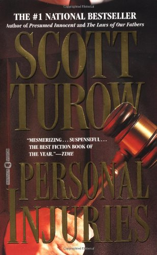 The best books on Legal Novels - Personal Injuries by Scott Turow