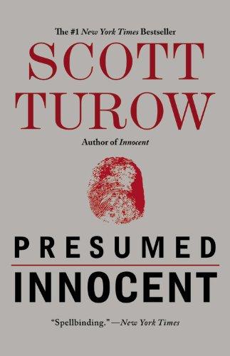 The best books on Legal Novels - Presumed Innocent by Scott Turow