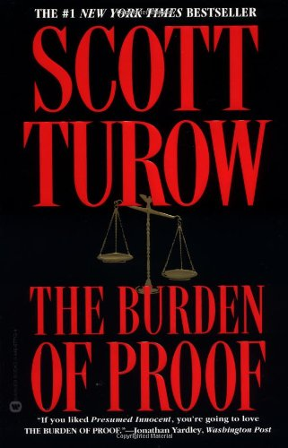 The best books on Legal Novels - The Burden of Proof by Scott Turow