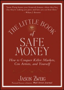 The best books on Personal Finance - The Little Book of Safe Money by Jason Zweig