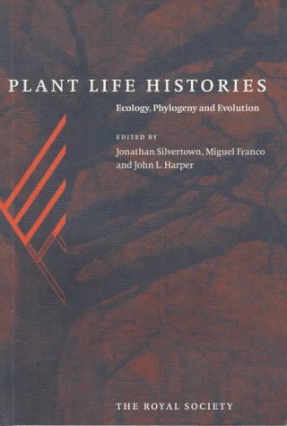 The best books on Plants - Plant Life Histories by Jonathan Silvertown