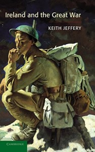 The best books on The Secret Service - Ireland and the Great War by Keith Jeffery