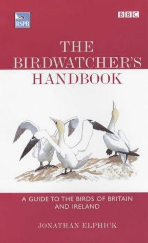 The best books on Birds - The Birdwatcher's Handbook by Jonathan Elphick