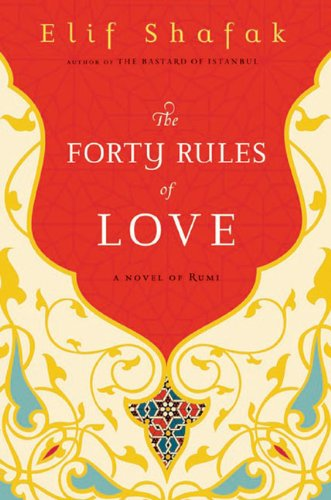 The best books on Turkey - The Forty Rules of Love by Elif Shafak