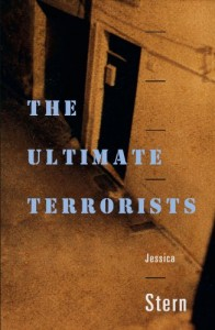 The best books on Who Terrorists Are - The Ultimate Terrorists by Jessica Stern