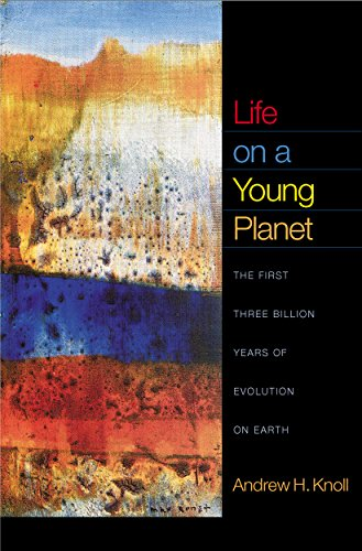 The best books on Evolution of the Earth - Life on a Young Planet by Andrew H Knoll