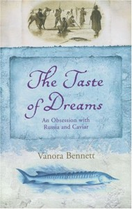 The best books on Chechnya - The Taste of Dreams by Vanora Bennett
