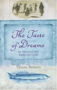 Vanora Bennett recommends the best Historical Fiction - The Taste of Dreams by Vanora Bennett