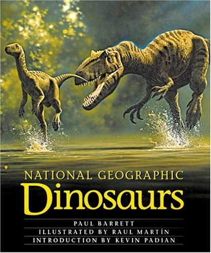 The best books on Dinosaurs - National Geographic Dinosaurs by Paul Barrett
